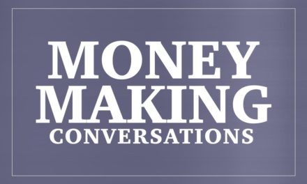Money Making Conversations 2/9/15