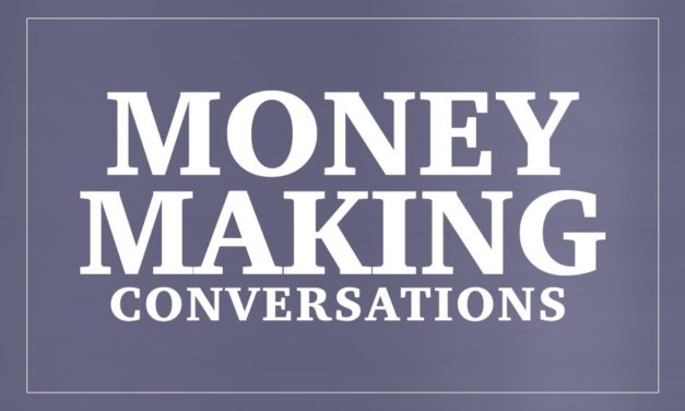 Money Making Conversations 4/17/17